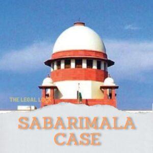 Sabarimala Case summary, sabarimala case
